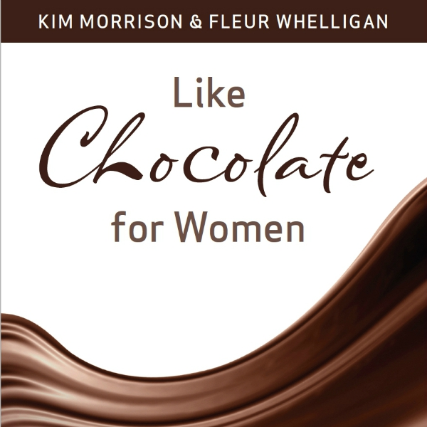 Like Chocolate for Women book